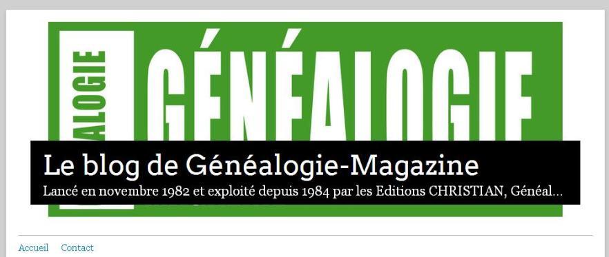 Le blog de Généalogie Magazine
